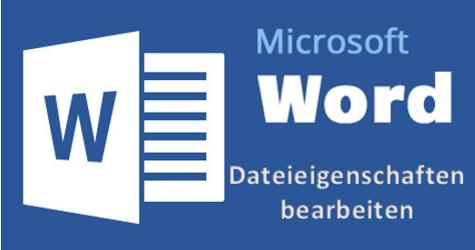 Word-Dokument-Dateieigenschaften-bearbeiten-verändern-editieren-bearbeiten-einstellen-umändern-a.png