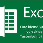 Wichtige Tastenkombinationen für Excel zum schnelleren Arbeiten und Formatieren