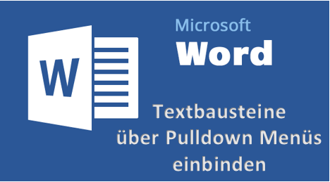 MicrosoftWord20162013DropDownDropdownMenüMenuListeListenBoxEntwicklertoolsSteuerele.png