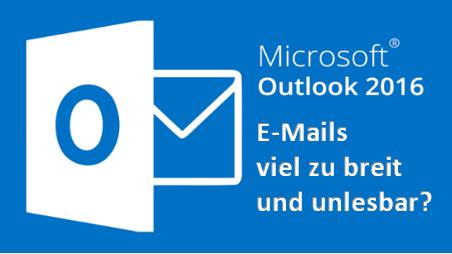 MicrosoftMSOutlook20132016EmailEmailszubreitzuweitzugroßzuvielRandnurScrollBal.png